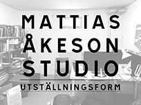 Mattias Åkeson Studio Utställningsform